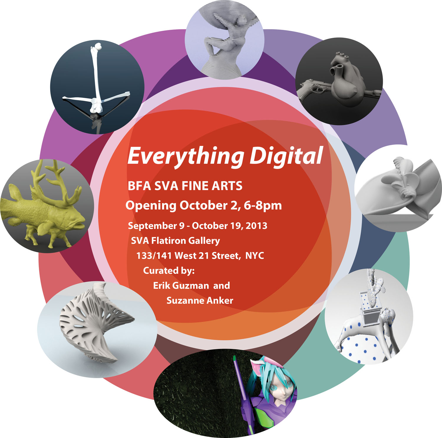 An advertisement for an exhibition titled, Everything Digital, at the SVA Flatiron Gallery. The exhibition will be on view from September 9, through October 19, 2013. A reception will be held on October 2, 2013 from 6-8pm.