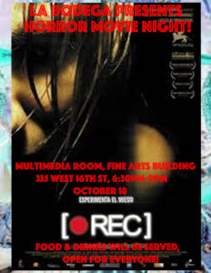 La Bodega poster for film screening on October 18th from 6:30-9PM. Event open to current SVA students only. Screening horror film entitled, [REC].