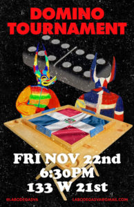 A poster by SVA Latinx Heritage group, La Bodega, for a dominoes tournament on Friday, November 22nd at 6:30PM
