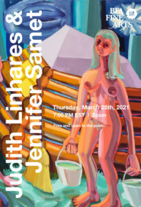 A poster advertising an online lecture with artist, Judith Linhares, and writer, Jennifer Samet. Hosted by the SVA BFA Fine Arts department. Thursday, March 25, 2021 at 7pm EST. Zoom registration required.