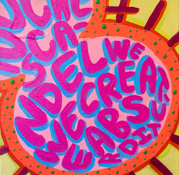 Sophia Santella, Words, 2020. Acrylic on canvas. 10 x 10 inches.